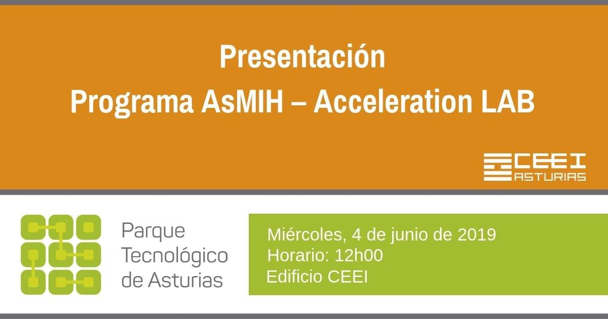 Presentación del Programa AsMIH – Acceleration LAB