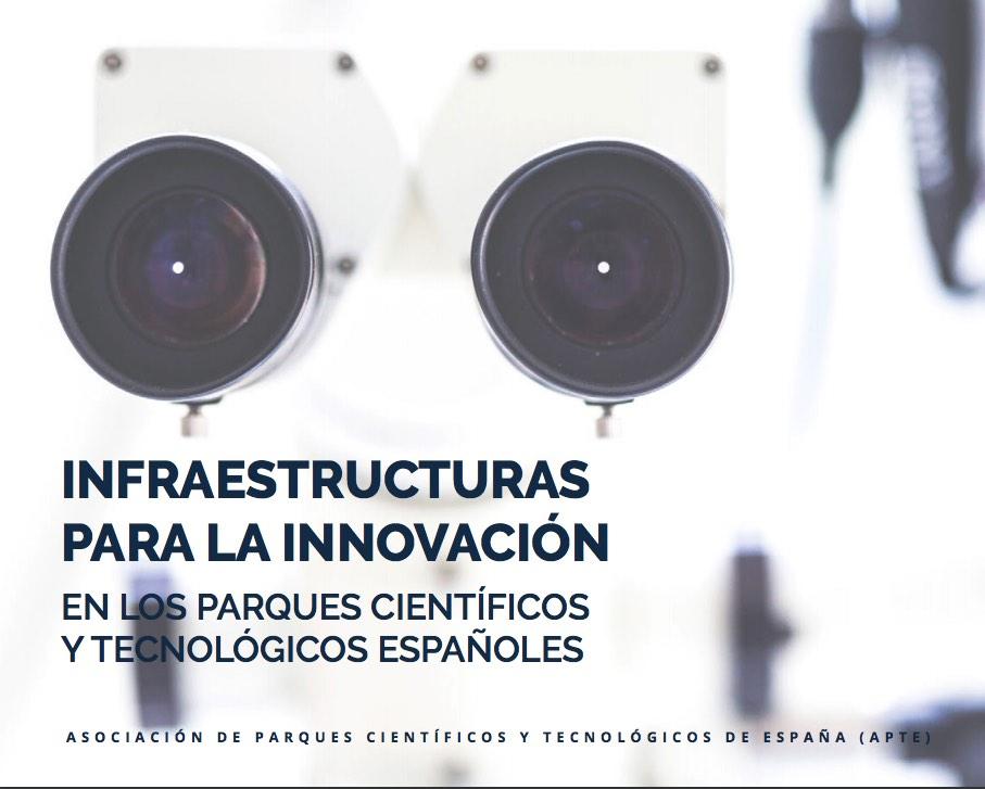 Infraestructuras para la innovación en los Parques Científicos y Tecnológicos españoles