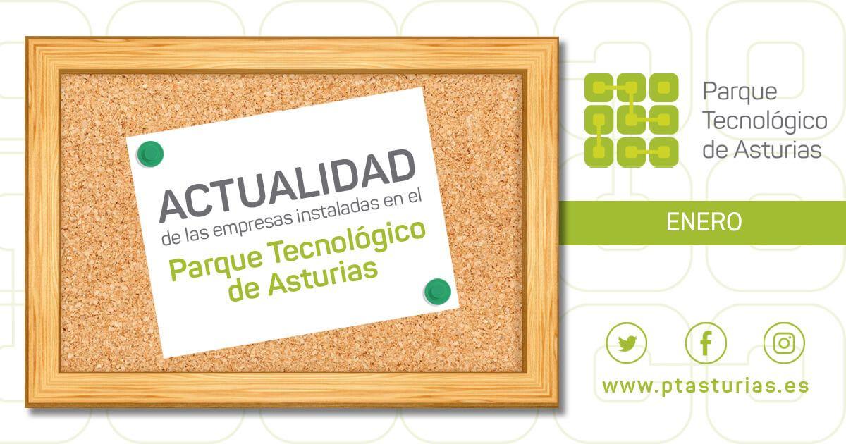 Actualidad de las empresas instaladas en el Parque Tecnológico de Asturias